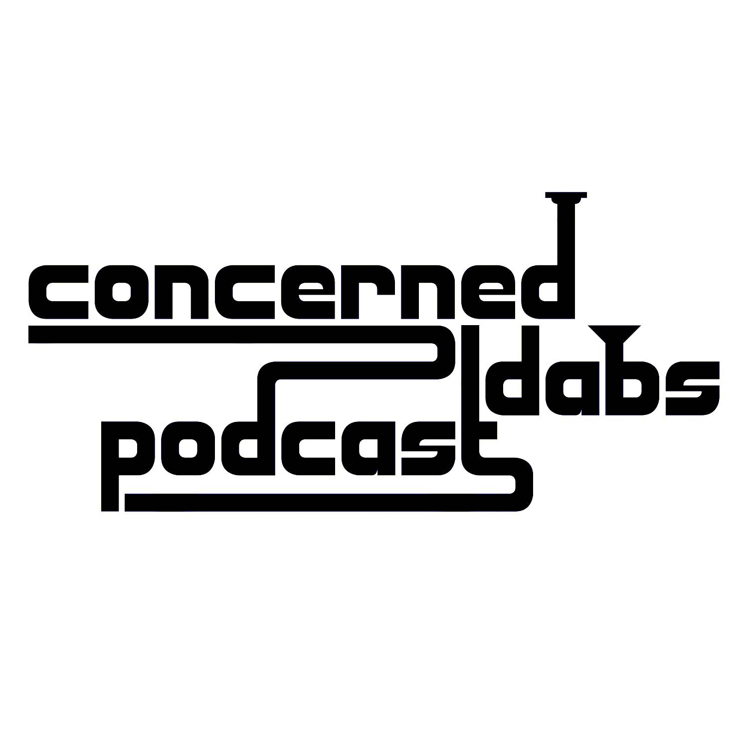 Concerned Dabs Podcast logo